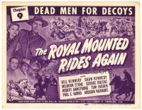 3h073 ROYAL MOUNTED RIDES AGAIN chapter 9 TC '45 Bill & Daun Kennedy, Dead Men For Decoys!