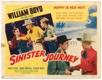 3h078 SINISTER JOURNEY TC '48 William Boyd as Hopalong Cassidy is red hot!