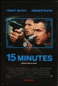 3y007 15 MINUTES advance 1sh '01 Robert De Niro w/gun & Edward Burns!