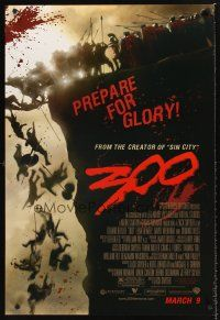 3y010 300 advance DS 1sh '06 Zack Snyder directed, Gerard Butler, prepare for glory, this is Sparta!