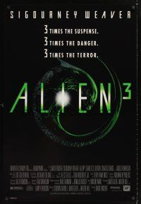 3y037 ALIEN 3 1sh '92 Sigourney Weaver, 3 times the danger, 3 times the terror!