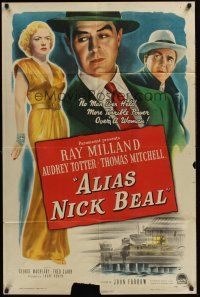 4g033 ALIAS NICK BEAL 1sh '49 Ray Milland must murder Thomas Mitchell for Audrey Totter's love!