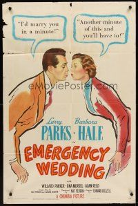 4g253 EMERGENCY WEDDING 1sh '50 Larry Parks would marry Barbara Hale in a minute!