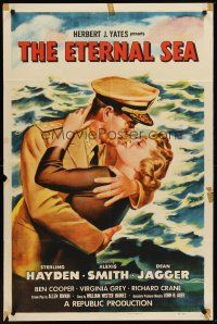 4g269 ETERNAL SEA 1sh '55 art of Sterling Hayden as Admiral John Hoskins with sexy Alexis Smith!