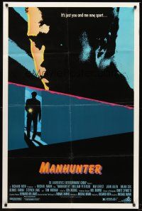 4g603 MANHUNTER 1sh '86 Hannibal Lector, Red Dragon, it's just you and me now sport!