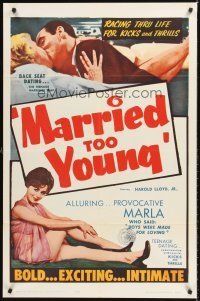 4g606 MARRIED TOO YOUNG 1sh '63 Ed Wood script, back seat dating, racing thru life for kicks!