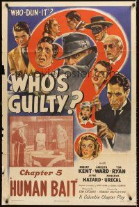 4g972 WHO'S GUILTY chapter 5 1sh '45 Robert Kent & Amelita Ward in mystery serial, Human Bait!