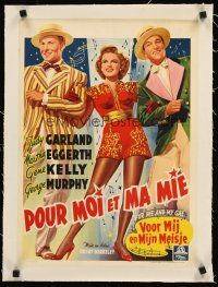 4w066 FOR ME & MY GAL linen Belgian '40s different art of Judy Garland, Gene Kelly & George Murphy!