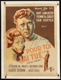 4w046 CRISS CROSS linen French 23x32 '49 great different art of Burt Lancaster & Yvonne De Carlo!