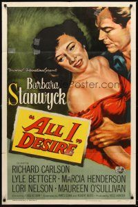 4z039 ALL I DESIRE 1sh '53 great close up art of sexy Barbara Stanwyck & Richard Carlson!