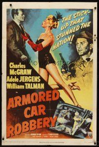 4z060 ARMORED CAR ROBBERY 1sh '50 art of Charles McGraw & sexy showgirl Adele Jergens!