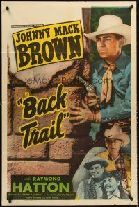 4z069 BACK TRAIL 1sh '48 Johnny Mack Brown, Raymond Hatton, western action!