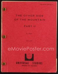 5b312 OTHER SIDE OF THE MOUNTAIN PART 2 final draft script May 3, 1977, screenplay by Stewart!