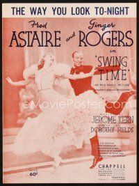 5b277 SWING TIME sheet music '36 Fred Astaire & Ginger Rogers, The Way You Look To-Night!