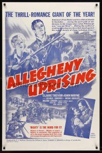 5p051 ALLEGHENY UPRISING 1sh R60s John Wayne, Claire Trevor, mighty is the word for it!