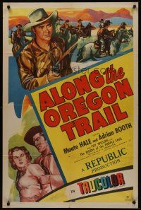 5p052 ALONG THE OREGON TRAIL 1sh '47 Monte Hale, Adrian Booth & Clayton Moore in cowboy action!