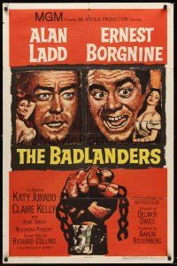 5p079 BADLANDERS 1sh '58 cool art of Alan Ladd, Ernest Borgnine and shackled fist holding chain!