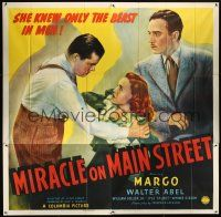 6a029 MIRACLE ON MAIN STREET 6sh '39 William Collier & Margo, who only knew the beast in men!