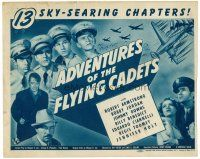 6b012 ADVENTURES OF THE FLYING CADETS whole serial TC '43 in 13 sky-searing chapters!