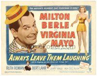 6b018 ALWAYS LEAVE THEM LAUGHING TC '49 close up of Milton Berle & full-length Virginia Mayo!