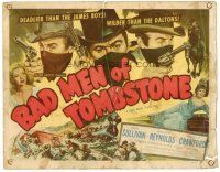 6b031 BAD MEN OF TOMBSTONE TC '48 outlaws deadlier than the James boys & wilder than the Daltons!