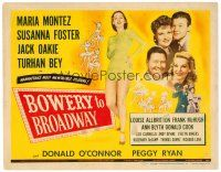 6b064 BOWERY TO BROADWAY TC '44 Maria Montez, Susanna Foster, Manhattan's most memorable musical!