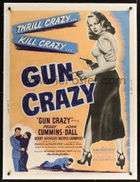 6s128 GUN CRAZY linen 30x40 '50 Joseph H. Lewis noir classic, bad Peggy Cummins is kill crazy!