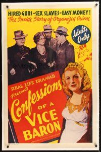 6s022 CONFESSIONS OF A VICE BARON linen 1sh '42 stone litho, hired guns, sex slaves & easy money!
