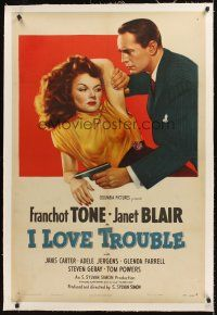 6s055 I LOVE TROUBLE linen 1sh '47 great image of Franchot Tone holding gun & sexiest Janet Blair!