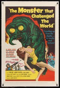 6s080 MONSTER THAT CHALLENGED THE WORLD linen 1sh '57 great artwork of creature & its victim!