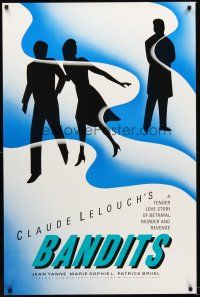 7c022 ATTENTION BANDITS 1sh '86 Claude Lelouch's story of betrayal, murder & revenge!