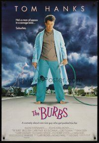 7c076 BURBS DS 1sh '89 best Tom Hanks image, a man of peace in a savage land, suburbia!