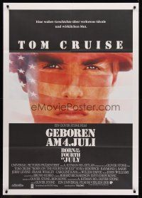 7m071 BORN ON THE FOURTH OF JULY German 33x47 '89 Oliver Stone, patriotic image of Tom Cruise!