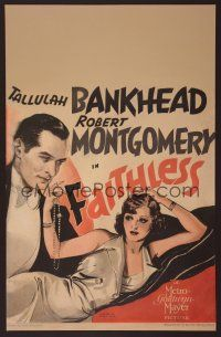 7m184 FAITHLESS WC '32 art of Tallulah Bankhead who becomes a prostitute to save Robert Montgomery!