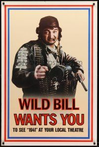 8e003 1941 teaser 1sh '79 Steven Spielberg, John Belushi as Wild Bill wants you!