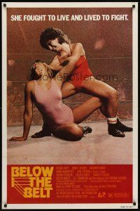 8e069 BELOW THE BELT 1sh '80 Regina Bluff, John C. Becher, sexy wrestlers in ring!