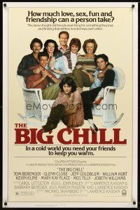 8e074 BIG CHILL 1sh '83 Lawrence Kasdan, Tom Berenger, Glenn Close, Jeff Goldblum, William Hurt
