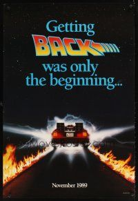 9k070 BACK TO THE FUTURE II teaser DS 1sh '89 getting back was only the beginning, cool Delorean!