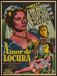 9t022 AMOR DE LOCURA Mexican poster '53 art of Nini Marshall, Pulido, Aguilar & Tongolele by Francisco Diaz Moffitt!