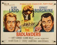 1y032 BADLANDERS style A 1/2sh '58 Alan Ladd, Ernest Borgnine and shackled fist holding chain!