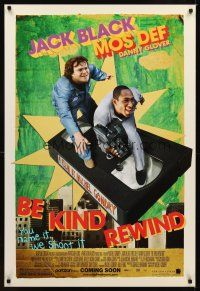 2c070 BE KIND REWIND advance DS 1sh '08 cool image of Jack Black & Mos Def on VHS tape!