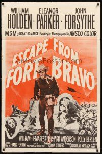 2j325 ESCAPE FROM FORT BRAVO 1sh R62 cowboy William Holden, Eleanor Parker, John Sturges directed!