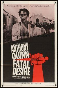 2j343 FATAL DESIRE 1sh '63 Cavalleria Rusticana, c/u of Anthony Quinn, art of hand with knife!