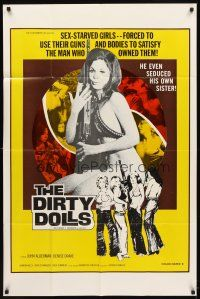 2w283 DIRTY DOLLS 1sh '73 Stu Segall, John Alderman, sex starved girls forced to use their bodies!