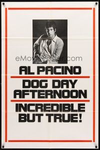 2w291 DOG DAY AFTERNOON teaser 1sh '75 different image of Al Pacino, Sidney Lumet robbery classic!