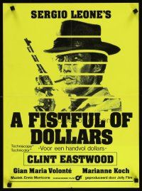 3b031 FISTFUL OF DOLLARS Dutch R80s Leone, Clint Eastwood is perhaps the most dangerous man!