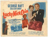 3e072 LUCKY NICK CAIN TC '51 George Raft & sexy Coleen Gray, English gambling film noir!