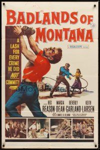 3g049 BADLANDS OF MONTANA 1sh '57 artwork of Rex Reason whipped for crimes he did not commit!