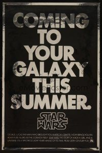 3j017 STAR WARS foil teaser 1sh '77 coming to your galaxy this summer!