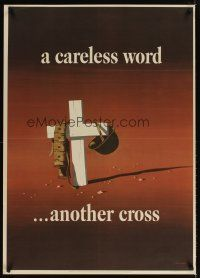 4j185 CARELESS WORD ANOTHER CROSS 29x40 WWII war poster '43 artwork of another cross by Atherton!